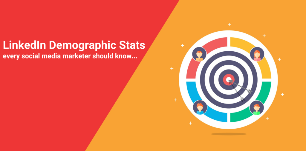 LinkedIn Demographic Stats Every Marketer Should Know