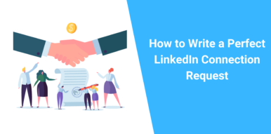 How to Write a Perfect LinkedIn Connection Request
