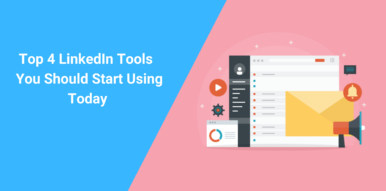 Top LinkedIn Tools for Businesses You Should Start Using Today
