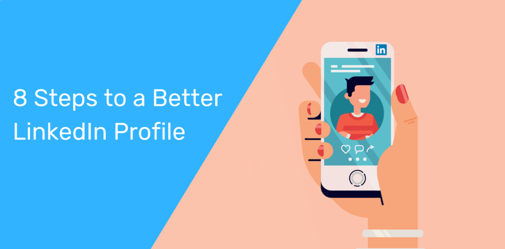 Steps to a Better LinkedIn Profile in 2020 | Octopus CRM