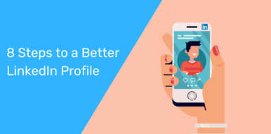 Steps to a Better LinkedIn Profile in 2020