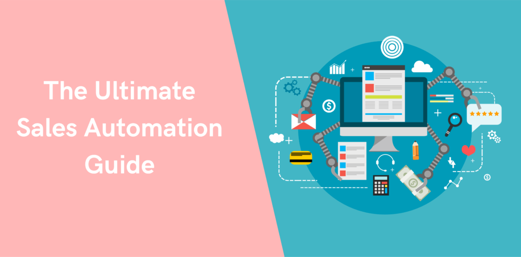 The Ultimate Sales Automation Guide