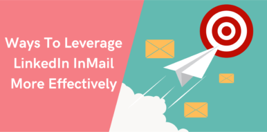 Thumbnail-Ways-To-Leverage-LinkedIn-InMail-More-Effectively