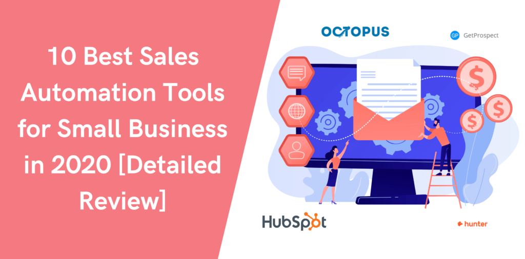 10 Best Sales Automation Tools for Small Business in 2020 [Detailed Review]