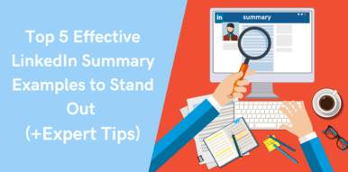 Top 5 Effective LinkedIn Summary Examples to Stand Out