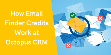 How Email Finder Credits Work at Octopus CRM
